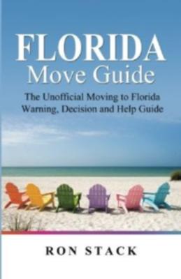 Florida Move Guide - Ron Stack book