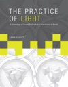 The Practice Of Light