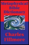 Metaphysical Bible Dictionary Impact Books