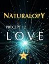 Naturalopy Precept 12 Love