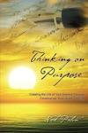 Thinking On Purpose