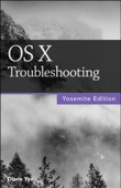 OS X Troubleshooting, Yosemite Edition