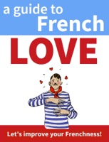 A Guide to French Love