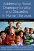 Addressing Racial Disproportionality And Disparities In Human Services