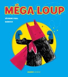MéGA-LOUP