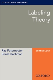 LABELING THEORY: OXFORD BIBLIOGRAPHIES ONLINE RESEARCH GUIDE