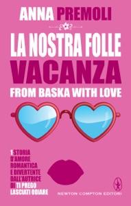 La nostra folle vacanza Book Cover