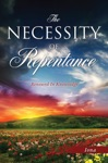 The Necessity Of Repentance
