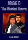 Diane D The Musical Drama Volume 1 - Part 1