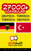 27000+ Deutsch - Türkisch Türkisch - Deutsch Vokabular