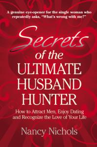 Secrets of the Ultimate Husband Hunter