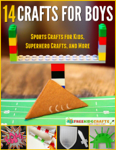14 Crafts for Boys: Sports Crafts for Kids, Superhero Crafts, and More