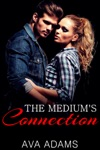 The Mediums Connection