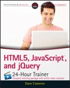 HTML5 JavaScript And JQuery 24-Hour Trainer