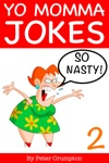 Yo Momma So Nasty Jokes 2