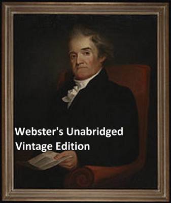 Webster's Unabridged Dictionary: Vintage Pre-1923 Edition