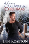 A Curvy Coldwater Christmas BBW Romance - Coldwater Springs 5