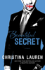 Beautiful Secret - Christina Lauren