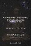 Mah-Avatar The Christ BuddhaKrishna Consciousness Manifest In Man