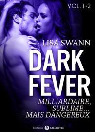 Dark Fever Milliardaire Sublime Mais Dangereux Vol 1 2