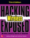 Hacking Exposed Wireless Third Edition