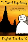 To Travel Hopelessly