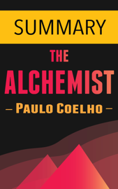 The Alchemist by Paulo Coelho -- Summary