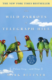 The Wild Parrots of Telegraph Hill PDF Download