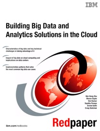 Building Big Data And Analytics Solutions In The Cloud