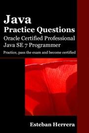 Java Practice Questions Oracle Certified Professional Java Se 7 Programmer Ocpjp