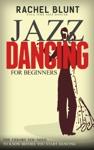 Jazz Dancing For Beginners