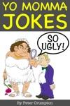 Yo Momma So Ugly Jokes