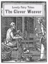 The Clever Weaver