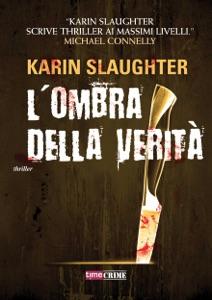 L'ombra della verità da Karin Slaughter