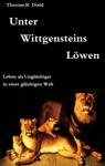 Unter Wittgensteins Lwen