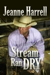 Stream Ran Dry The Westerners Book Two