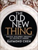 Old New Thing: Practical Development Throughout the Evolution of Windows, The