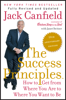 The Success Principles(TM) - 10th Anniversary Edition - Jack Canfield & Janet Switzer