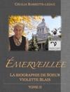 Merveille La Biographie De Soeur Violette Blais