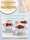 52 Assorted Best Mug Cake Recipes