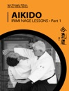 Aikido Irimi Nage Lessons Part 1