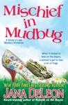Mischief In Mudbug