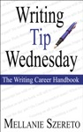 Writing Tip Wednesday The Writing Career Handbook