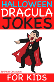 Halloween Dracula Jokes For Kids
