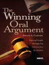 Garners The Winning Oral Argument Enduring Principles With Supporting Comments From The Literature