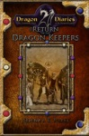 Dragon Diaries The Return Of The Dragon Keepers