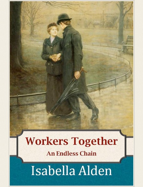 Workers Together; An Endless Chain