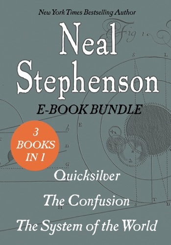 Neal Stephenson - The Baroque Cycle