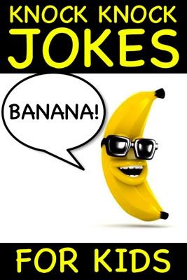 Banana Knock Knock Jokes for Kids