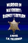Murder In Mayberry Barneys Return